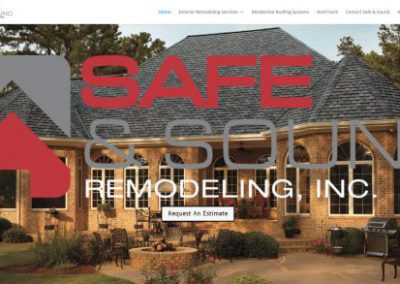 image shows home web page for Safe and Sound Remodeling on a website built by Digital Business Services in Myrtle Beach, SC. Services include web design, SEO, Google Pay Per Click, social media and digital streaming advertising.